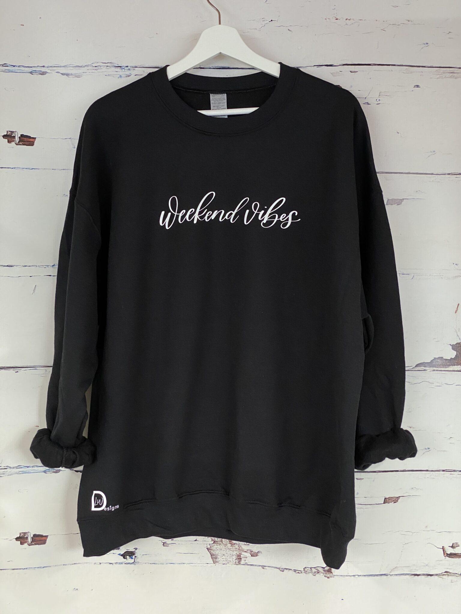 Weekend Vibes Black Sweatshirt