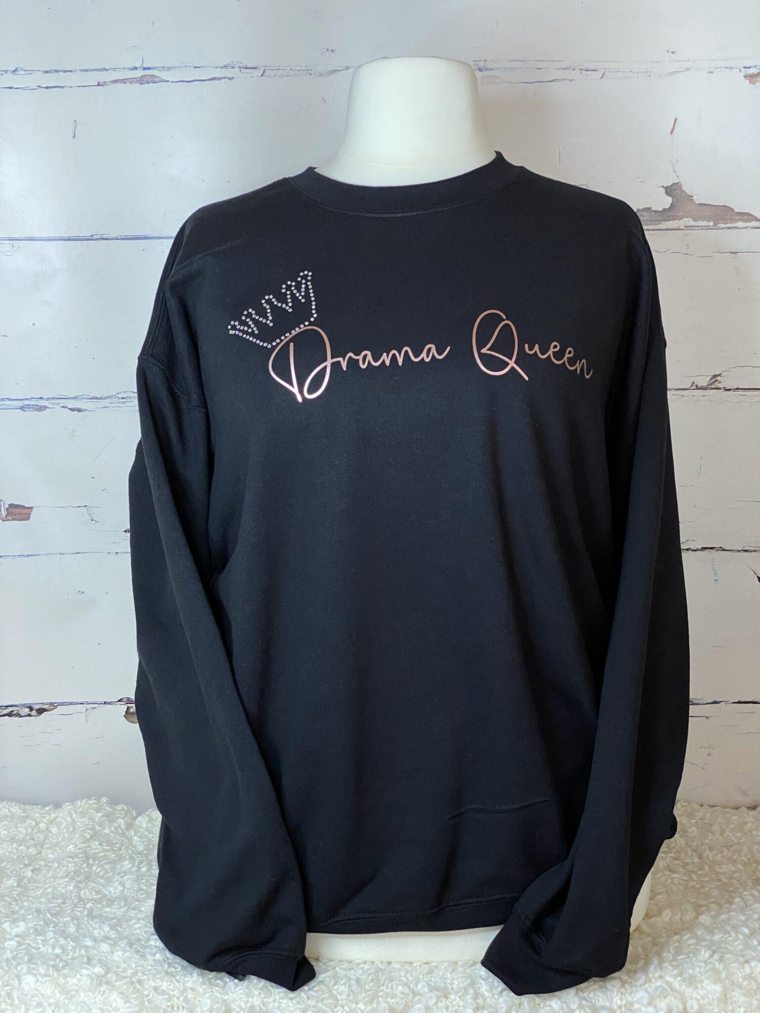 Drama Queen Rhinestone Sweatshirt
